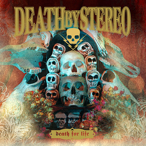 Death For Life by Death By Stereo