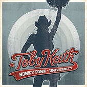 Play & Download Honkytonk University by Toby Keith | Napster