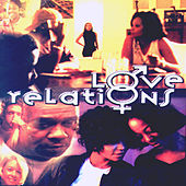 Play & Download Love Relations by Various Artists | Napster
