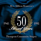 Play & Download Fifty Blessed Years by Rev. Milton Brunson | Napster