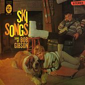 Play & Download Ski Songs by Bob Gibson | Napster