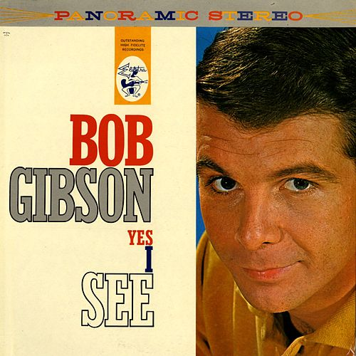 Yes I See by Bob Gibson