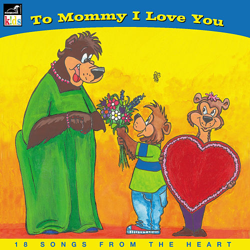 Play & Download To Mommy I Love You by Fred Penner | Napster