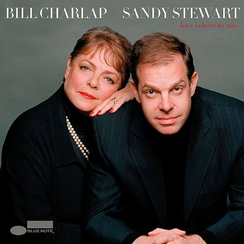 Play & Download Love Is Here To Stay by Bill Charlap | Napster