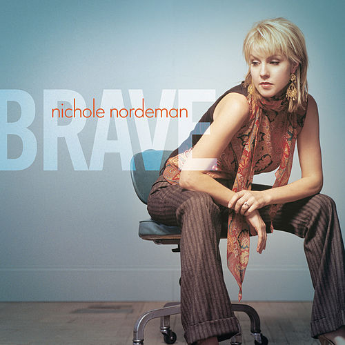 Play & Download Brave by Nichole Nordeman | Napster