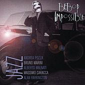Play & Download Bebop Impossible by Bebop Impossible | Napster