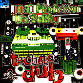 Play & Download Techno Dub by Mad Professor | Napster