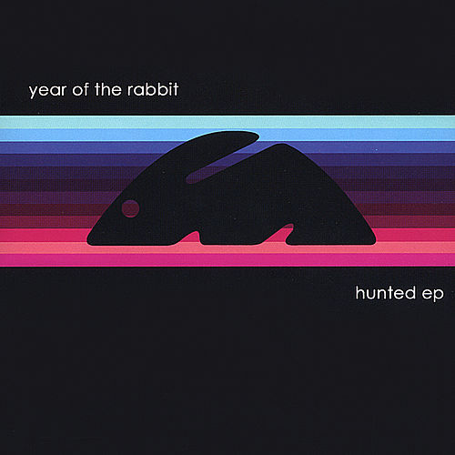 Hunted EP by Year of the Rabbit