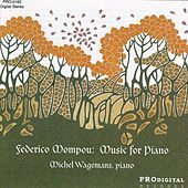 Federico Mompou: Music For Piano by Michel Wagemans