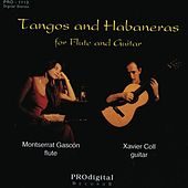 Tangos and Habaneros for Flute and Guitar by Montserrat Gascon and Xavier Coll
