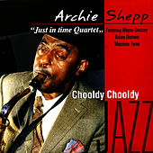 Chooldy Chooldy by Archie Shepp