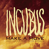 Play & Download Make A Move by Incubus | Napster