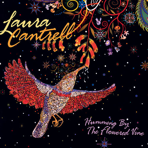 Play & Download Humming By The Flowered Vine by Laura Cantrell | Napster