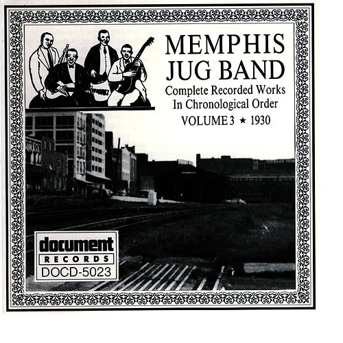 Play & Download Memphis Jug Band Vol. 3: 1930 by Memphis Jug Band | Napster