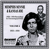 Memphis Minnie and Kansas Joe Vol. 4 (1933 - 1934) by Memphis Minnie