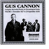 Play & Download Gus Cannon Vol. 1 (1927 - 1928) by Gus Cannon | Napster