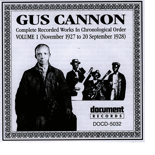 Gus Cannon Vol. 1 (1927 - 1928) by Gus Cannon