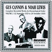 Play & Download Gus Cannon & Noah Lewis Vol. 2 (1929 - 1930) by Various Artists | Napster