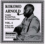 Play & Download Kokomo Arnold Vol. 4, 1933 - 1934 by Kokomo Arnold | Napster