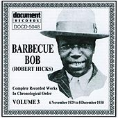 Play & Download Barbecue Bob, Vol. 3 (1929 - 1930) by Various Artists | Napster