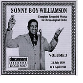 Sonny Boy Williamson, Vol. 3: 1939 - 1941 by Sonny Boy Williamson