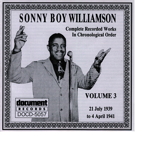 Play & Download Sonny Boy Williamson, Vol. 3: 1939 - 1941 by Sonny Boy Williamson | Napster
