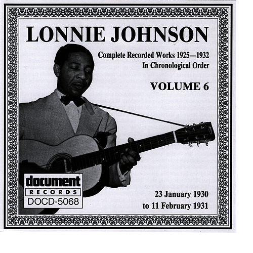 Play & Download Lonnie Johnson Vol. 6 (1930 - 1931) by Lonnie Johnson | Napster