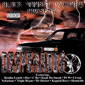 Play & Download Desperados by Various Artists | Napster