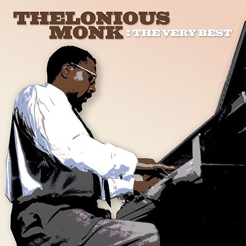 The Very Best by Thelonious Monk