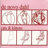 Cats And Kittens by De Novo Dahl