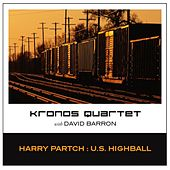 U.S. Highball by Kronos Quartet