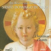 Play & Download Christmas Chants by The Benedicte Monks of Santo Domingo de Silos | Napster