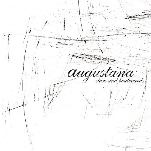 Stars And Boulevards by Augustana