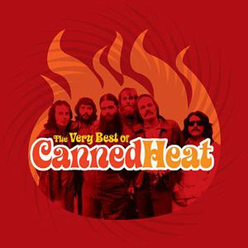 Play & Download The Very Best Of Canned Heat by Canned Heat | Napster