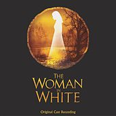 The Woman In White by Andrew Lloyd Webber