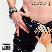 Play & Download Boldy Go Down On Me by Warp 11 | Napster