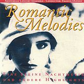Play & Download Romantic Symphonic Melodies by Amsterdam Concert Ensemble | Napster