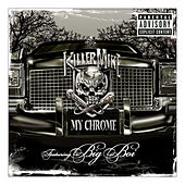 Play & Download My Chrome (explicit Version) by Killer Mike | Napster
