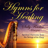 Play & Download Hymns for Healing by Sally Fletcher | Napster