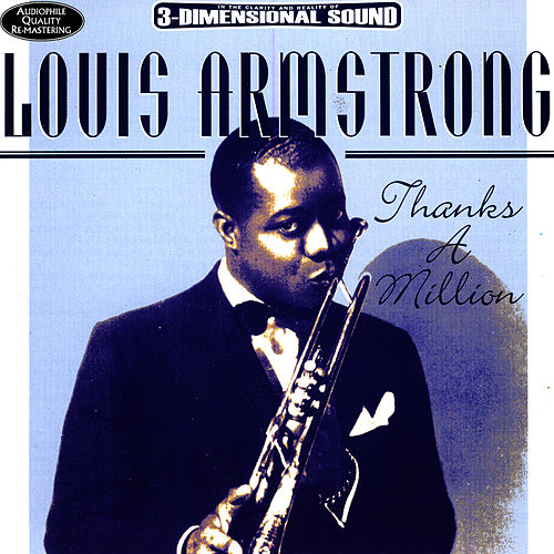 Play & Download Thanks A Million by Louis Armstrong | Napster