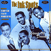 Play & Download Street Of Dreams by The Ink Spots | Napster