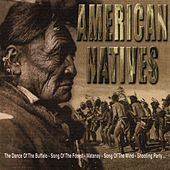 Play & Download American Natives by Various Artists | Napster