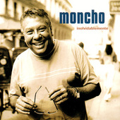 Play & Download Inolvidablemente by Moncho | Napster