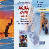Play & Download AQUA GYM VOL. 1 by Various Artists | Napster