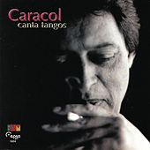 Play & Download Canta Tangos by Caracol | Napster