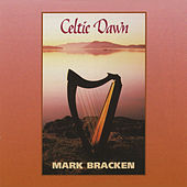 Celtic Dawn by Mark Bracken