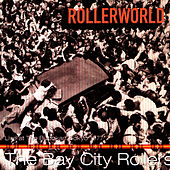 Play & Download Rollerworld: Live At The Budokan, Tokyo 1977 by Bay City Rollers | Napster