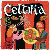 Play & Download Celtika by Various Artists | Napster