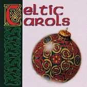 Play & Download CELTIC CAROLS by Various Artists | Napster