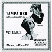 Play & Download Tampa Red Vol. 2 (1929) by Various Artists | Napster